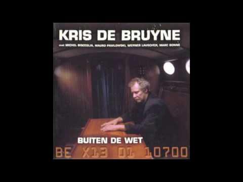 Kris De Bruyne - De Letter Van De Wet