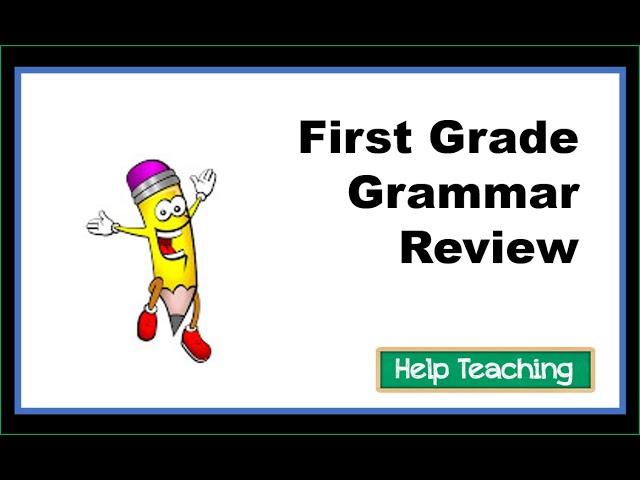 First Grade Grammar Review - YouTube