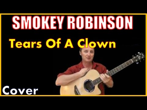 Tears Of A Clown Cover by Smokey Robinson