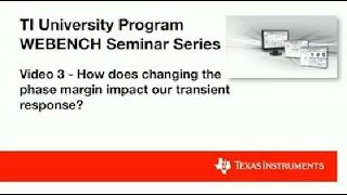 Video 3 - How Does Changing the Phase Margin Impact Our Transient Response?