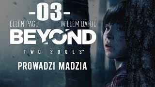 [PS4] Beyond: Dwie Dusze #03 - Ścigana