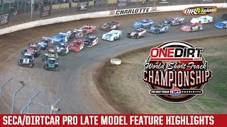 Charlotte Motor Speedway SECA/DIRTcar Pro Late Model Highlights