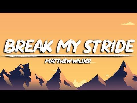 Matthew Wilder - Break My Stride (Lyrics)   last night I had the strangest dream