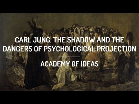 Carl Jung, the Shadow, and the Dangers of Psychological Projection