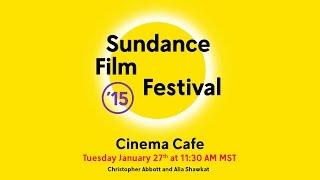 Cinema Cafe: Christopher Abbott and Alia Shawkat @ 2015 Sundance Film Festival