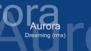 Watch Aurora Dreaming video