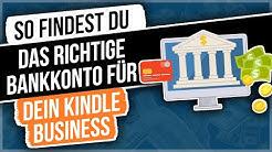 So findest du das richtige Geschäftskonto für dein Kindle Business