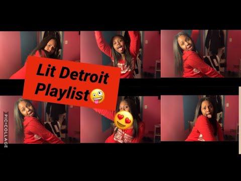 Lit Detroit Music Playlist | Prettyshaunna