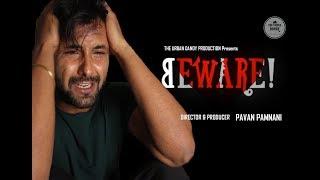 Hindi Short Film - BEWARE! - Love Story - Revenge - Suspense - The Urban Dandy
