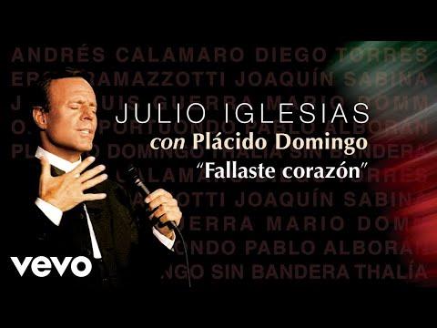 Julio Iglesias, Plácido Domingo - Fallaste Corazón  (Audio)