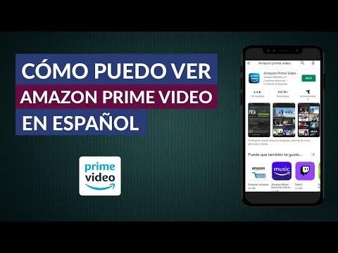 Cómo Puedo ver Amazon Prime Vídeo en Español - Cambiar idioma