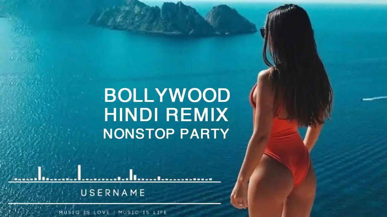 Top Hit Songs Mashup 2019   Hindi English Remix Mix Songs Mashup - Hindi DJ Remix Nonstop Songs