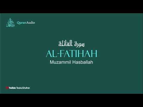 Quran Audio   Surah Al-Fatihah   Murottal Merdu Muzammil Hasballah