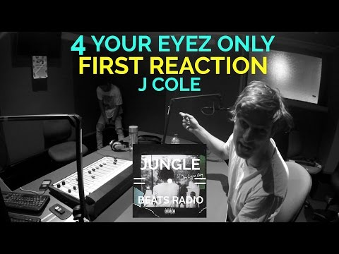 J COLE 4 YOUR EYEZ ONLY FIRST REACTION (JUNGLE BEATS RADIO)