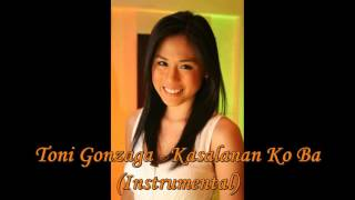 Video Toni Gonzaga - Kasalanan Ko Ba [KARAOKE Official] download MP3, 3GP, MP4, WEBM, AVI, FLV Desember 2017