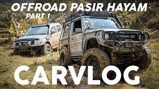 OFFROAD AT PASIR HAYAM  PART 1 #CARVLOG INDONESIA