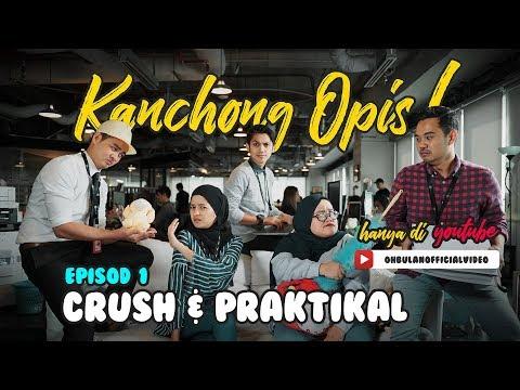 [LAWAK] EP1 Kanchong Opis! - Edisi Crush & Praktikal
