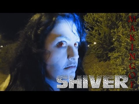 SHIVER - Outtakes y Making Of