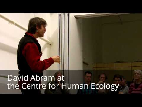 David Abram at the Centre for Human Ecology