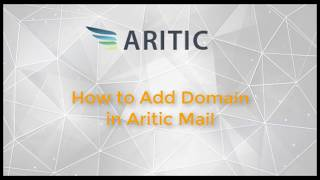 How to Add Domain in Aritic Mail