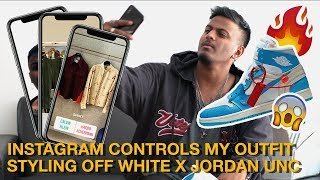 Instagram Followers Control My Outfit (Styling OFF WHITE X JORDAN UNC)