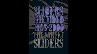 映像で蘇るストリート・スライダーズ伝説!もはやここでしか観ることは...