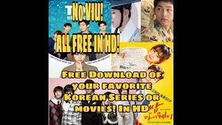 How to download Korean movie, Korean series, Chinese series FREE in HD!