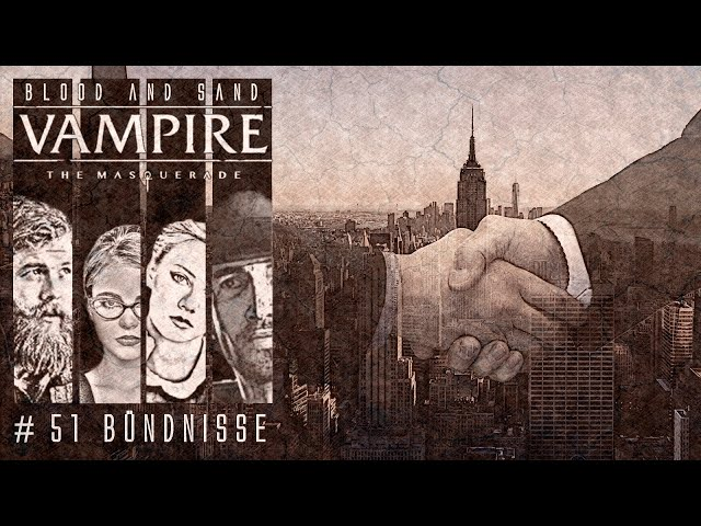 [Vampire V5] Blood and Sand #51 (GER) | Pen and Paper Rollenspiel