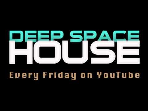 Deep Space House Show 052 | Laid Back Deep Mix | 2013