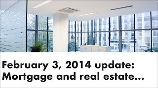 Monday Mortgage Update Feb 3 2014 | Ottawa Mortgage Man | Morgage Agent