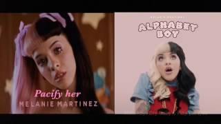Pacify her Alphabet boy - Melanie Martinez Mashup