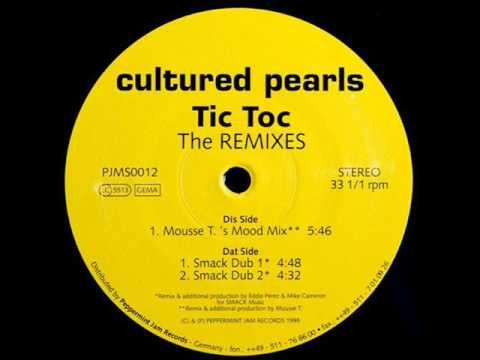 Cultured Pearls - Tic Toc (Smack Dub 1)