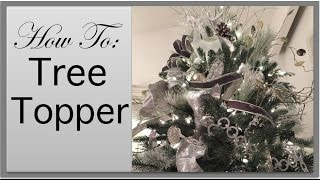 Christmas Decorations | Christmas Tree Topper DIY