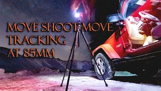 Tracking at 85mm on the Move Shoot Move!