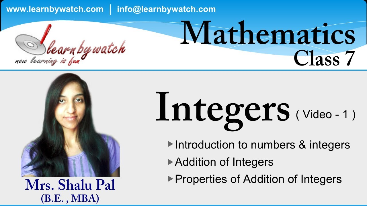 Integers - Mathematics for class 7 - Video 1