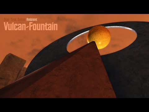 Star Trek Online Ambient - Vulcan Fountain
