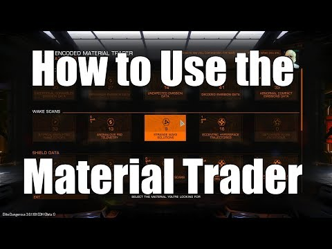 Elite: Dangerous - How to Use the Material Trader - Beyond 3.0