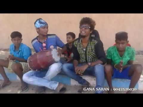 New Chennai Love Gana by Gana Saran