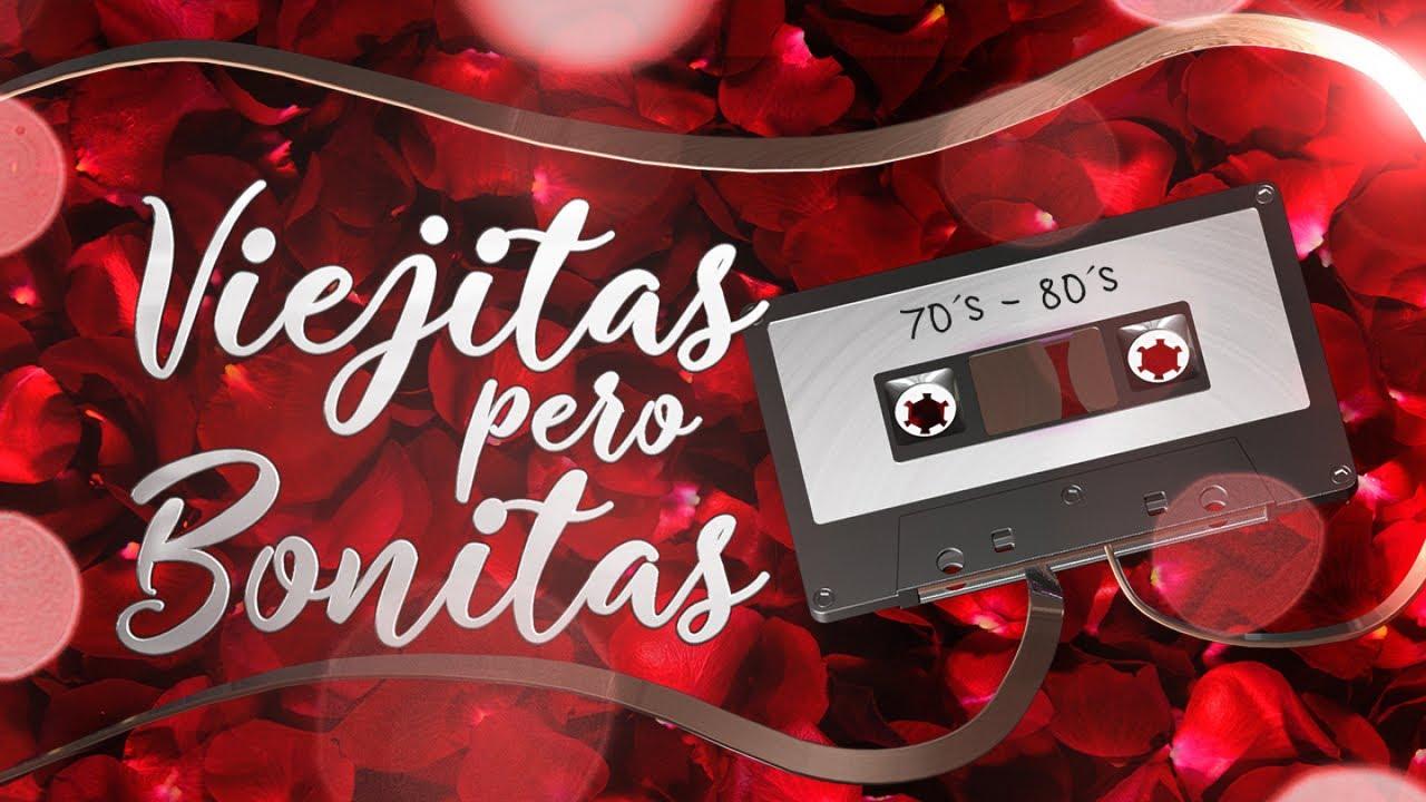 Viejitas Pero Bonitas 70 S 80 S Baladas Canciones De Amor De Los 70 Y 80 Youtube