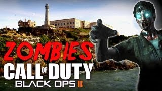 "Black Ops 2 ""MOB OF THE DEAD"" Alcatraz - Call of Duty Black Ops 2 Zombies (UPRISING Map Pack)"