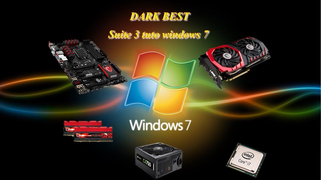 Suite 3 tuto Windows 7