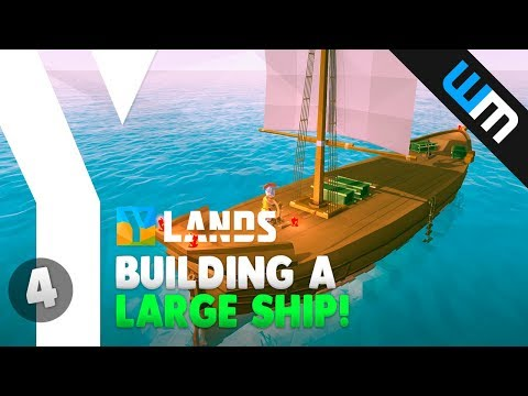 Ylands Gameplay - Building a LARGE SHIP! - Ep 4