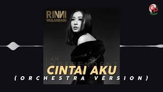 Rinni Wulandari - Cintai Aku (Orchestra Version) [Audio]