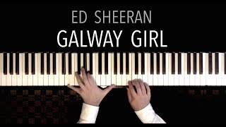Ed Sheeran - Galway Girl (Piano Cover)