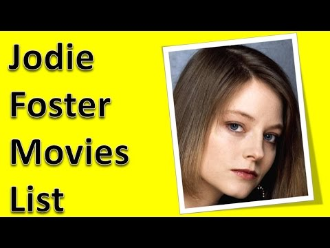 Jodie Foster Movies List