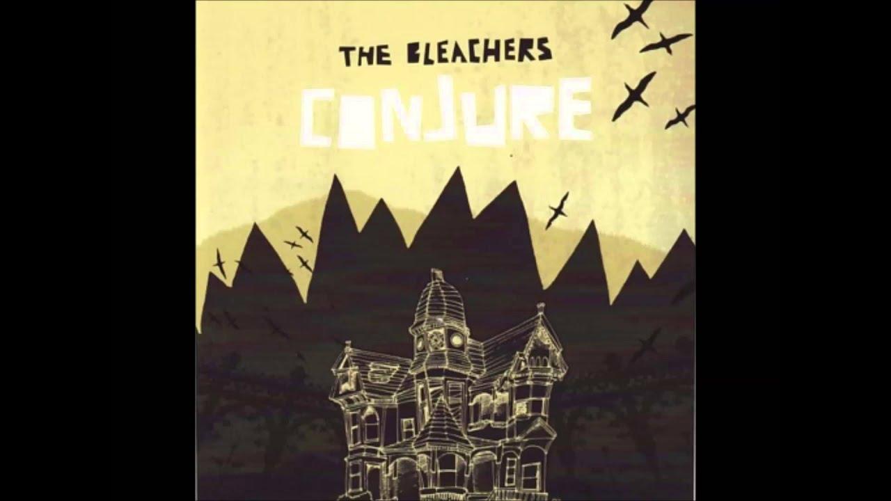 The Bleachers - Duende