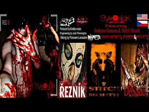 SykOsicK Featuring Sodoma Gomora & Stitch Mouth-Raped.Butchered.Eaten & Killed