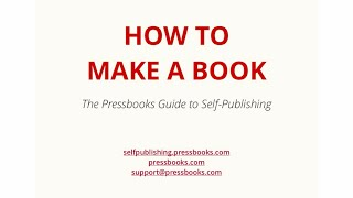 Video The Pressbooks Guide to Self Publishing: How to Make a Book download MP3, 3GP, MP4, WEBM, AVI, FLV Juni 2018