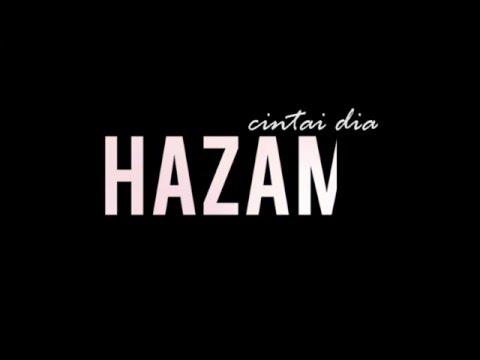 Cintai Dia HAZAMI (Official Lyric Video) Baru