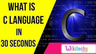 what is C language | C programming interview questions | wikitechy.com